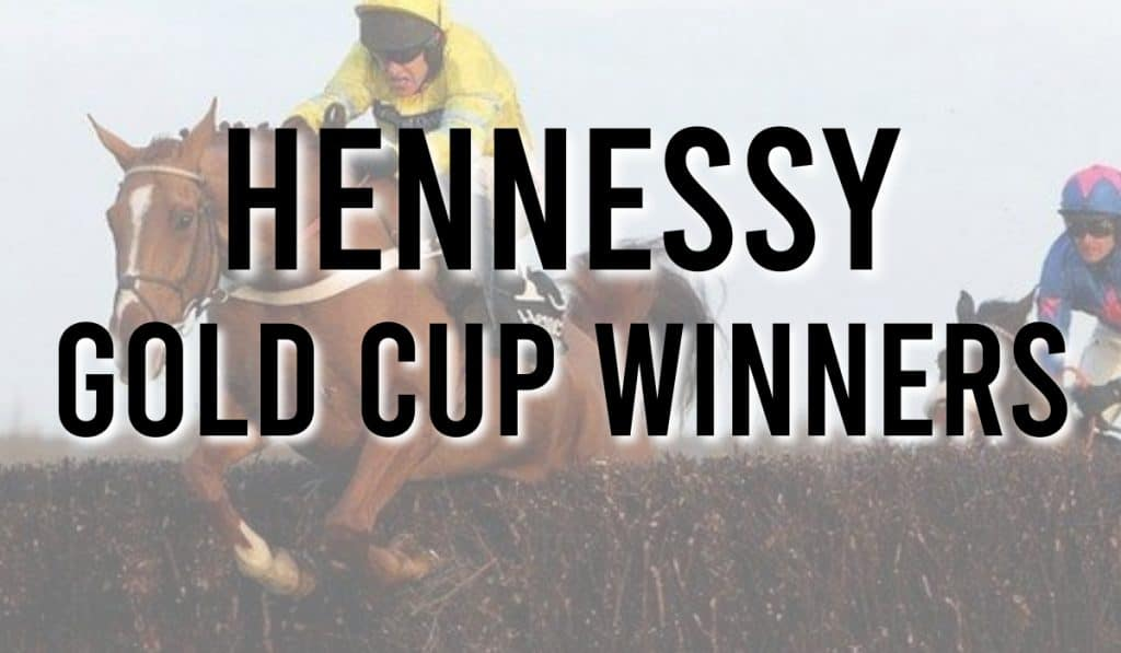 Hennessy Gold Cup Winners