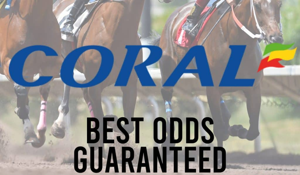 Coral Best Odds Guaranteed