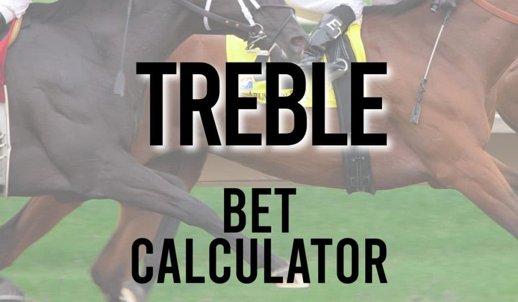 Treble Bet Calculator