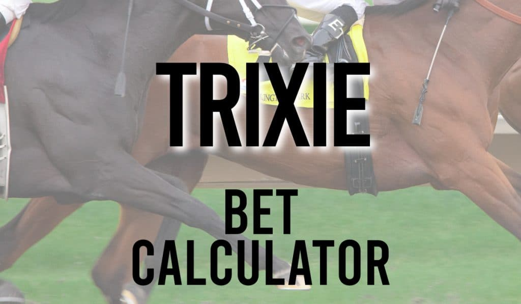 Trixie Bet Calculator
