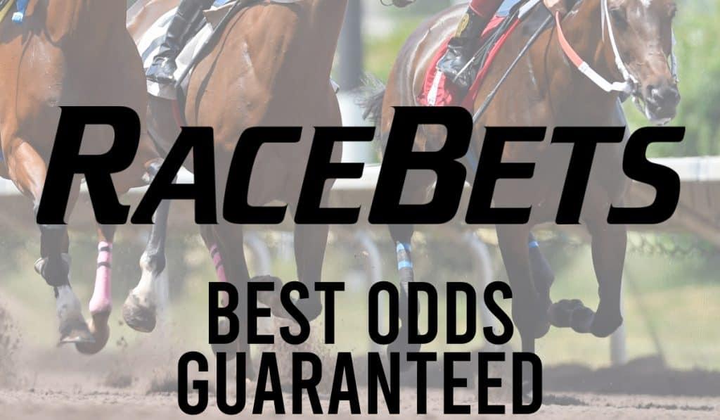 Racebets Best Odds Guaranteed