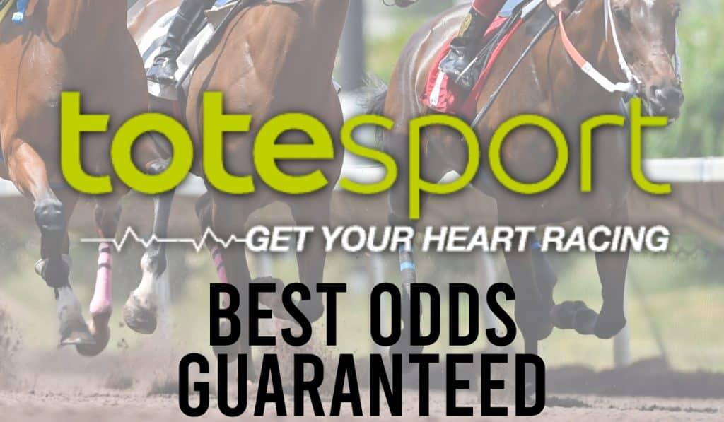 Totesport Best Odds Guaranteed