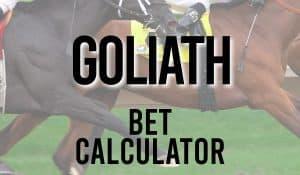 Goliath Bet Calculator