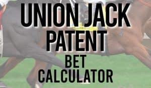 Union Jack Patent Bet Calculator