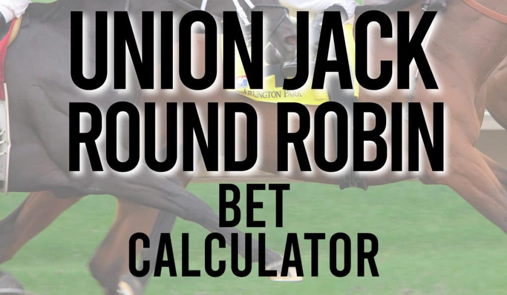 Union Jack Round Robin Bet Calculator