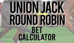 Union Jack Round Robin Bet Calculator