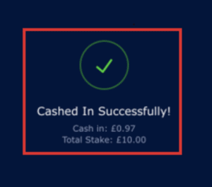 Successfully Cash In Bet at William Hill
